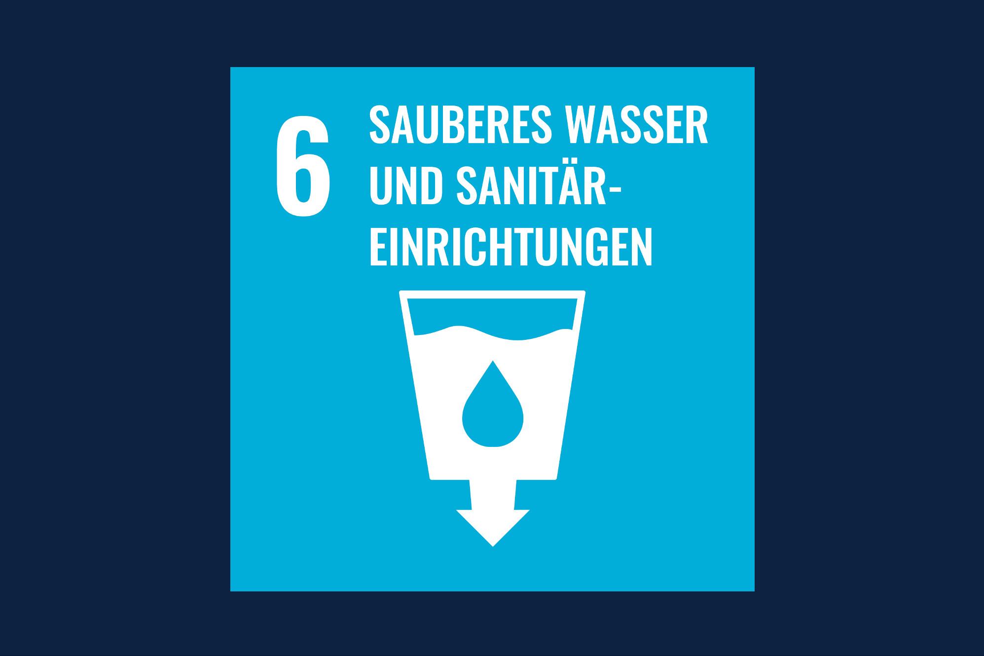 Icon für das Ziel 6 – Sauberes Wasser und Sanitär-Einrichtungen
