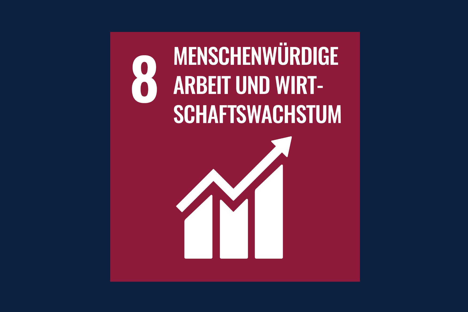 Icon für das Ziel 8 – Menschenwürdige Arbeit und Wirtschaftswachstum